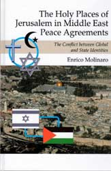 The Holy Places of Jerusalem in Middle East Peace Agreements.